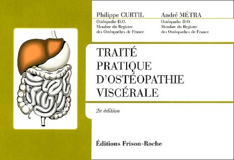 9782876714052: Trait� pratique d'ost�opathie visc�rale. 2�me �dition