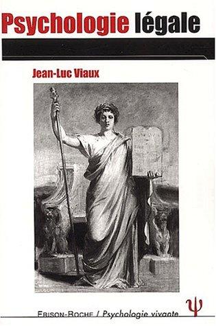Psychologie légale: Jean-Luc Viaux