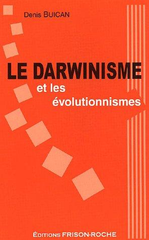 9782876714595: Le darwinisme et les �volutionnismes