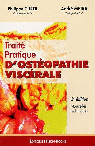 9782876714700: Traite pratique d'osteopathie viscerale (French Edition)