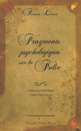 9782876714786: Fragments psychologiques sur la folie : La naissance de la psychose