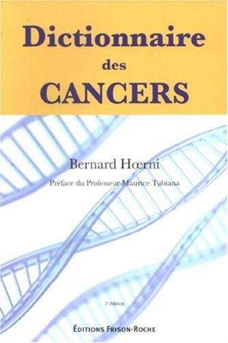 9782876714915: Dictionnaire des cancers (French Edition)