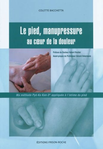 9782876715332: Le pied, manupressure (French Edition)