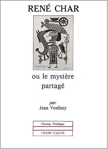 """9782876730823: René Char, ou, Le mystère partagé (Collection """"Champ poétique"""") (French Edition)"""