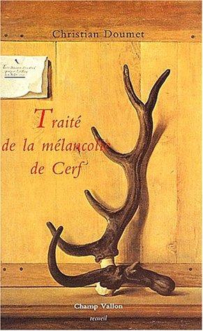 9782876731523: Traité de la mélancolie de cerf
