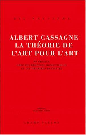 La théorie de l'Art pour l'Art. En: Cassagne