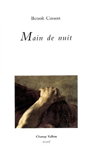 Main de Nuit: Conort, Benoit