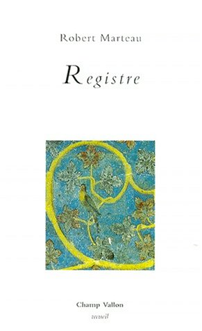 Registre (9782876732803) by Robert Marteau