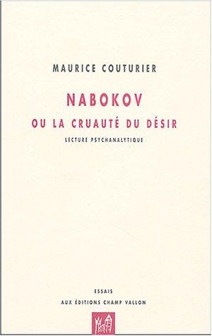 Nabokov ou la cruauté du désir: Couturier, Maurice