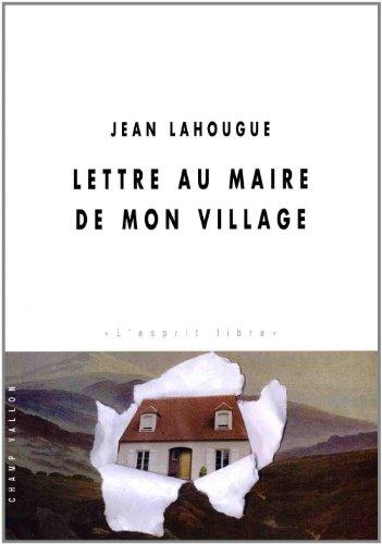 9782876734005: Lettre au Maire de mon village
