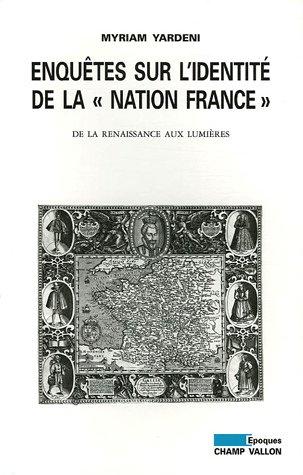 9782876734265: Enquêtes sur l'identité de la : De la Renaissance aux Lumières