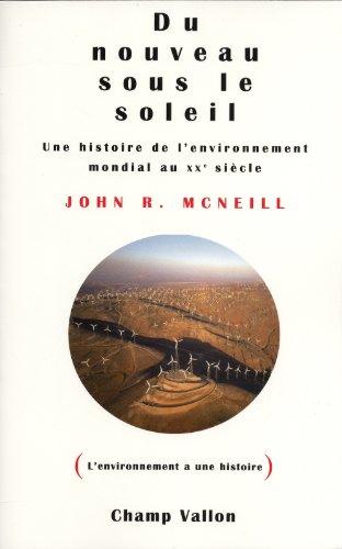 9782876735309: Du nouveau sous le soleil: une histoire de l'environnement mondial au XXe siècle