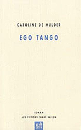 Ego Tango: Mulder, Caroline de
