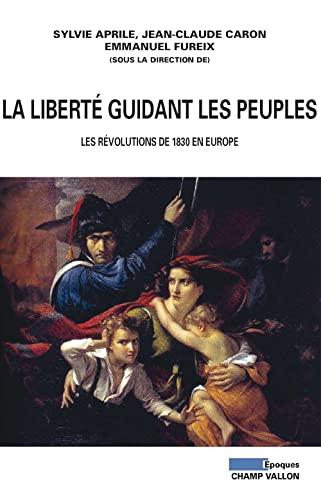 Liberté guidant les peuples (La): Collectif