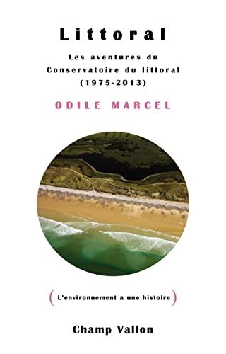 9782876738775: Littoral - Les aventures du conservatoire du littoral