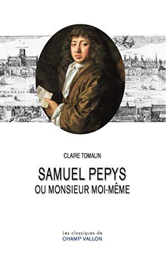 9782876739253: Samuel Pepys ou monsieur moi-m�me