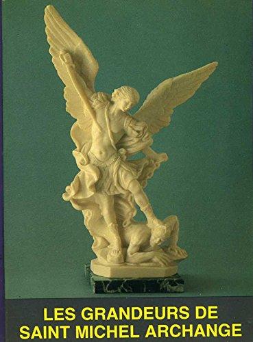 9782876740280: Les Grandeurs de saint Michel archange