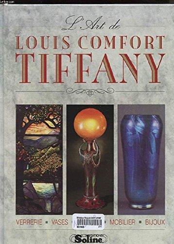 9782876770881: L'art de Louis Comfort Tiffany