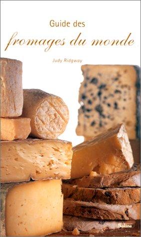 9782876773912: Guide des fromages du monde