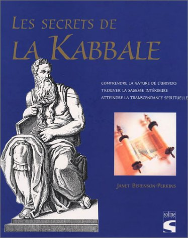 9782876774513: Les Secrets de la Kabbale : Les Messages des anciens mystiques révélés
