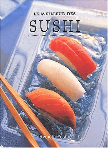 9782876774582: Le meilleur des sushi