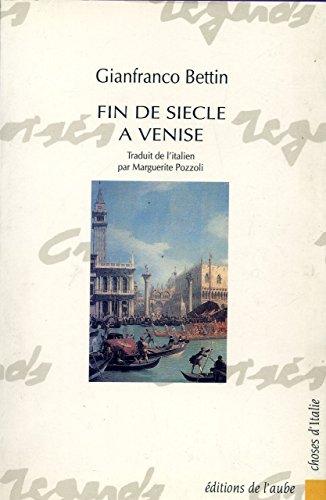 9782876781368: Fin de siècle à Venise