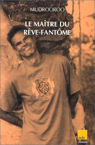 Le Maitre du Reve-Fantome [Master of the Ghost Dreaming].