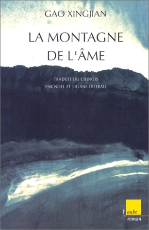 La Montagne de l'âme (9782876782426) by Gao Xingjian