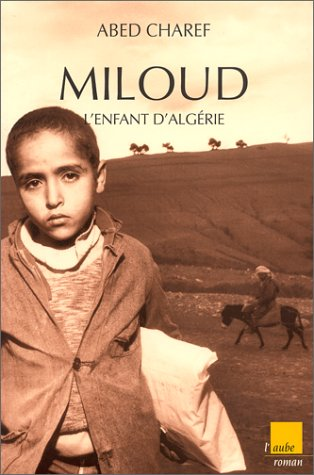 9782876782525: Miloud, l'enfant d'Algerie (Collection Regards croises) (French Edition)