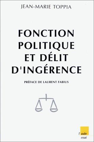 9782876782709: Fonction politique et delit d'ingerence (Collection Monde en cours) (French Edition)