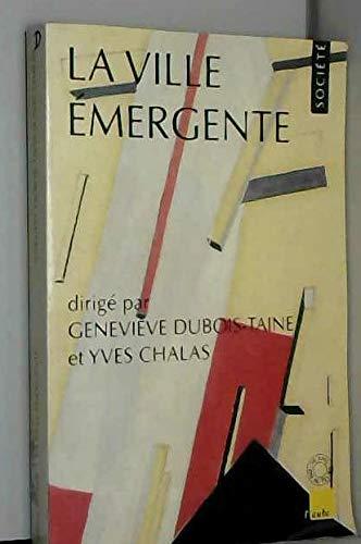 9782876783294: La ville émergente (Collection Monde en cours) (French Edition)