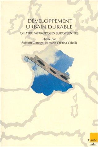 9782876783621: Développement urbain durable : Quatre métropoles européennes à l'épreuve