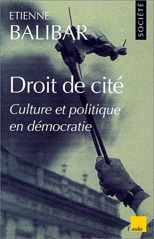 9782876783690: Droit de cité (La collection Monde en cours) (French Edition)