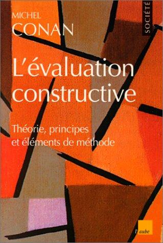 9782876784017: L'évaluation constructive: Théorie, principes et éléments de méthode (Monde en cours) (French Edition)