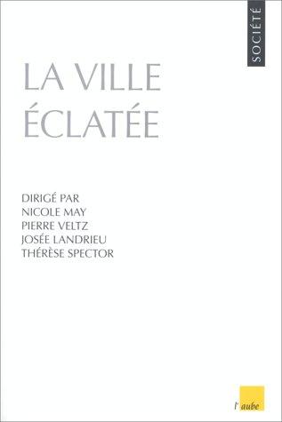 9782876784031: La ville éclatée (Collection Monde en cours) (French Edition)