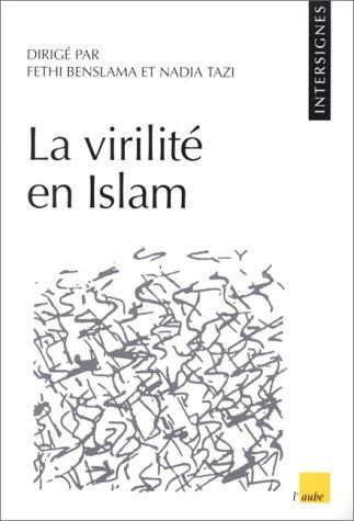 9782876784048: La virilité en Islam (Cahiers Intersignes)