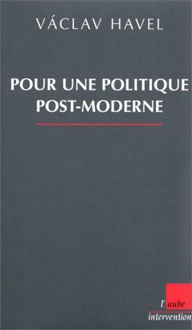 9782876785052: Pour une Politique Post-Moderne