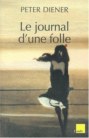 9782876786226: Le Journal d'une folle