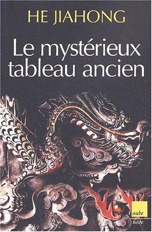 9782876786769: Le Mystérieux Tableau Ancien