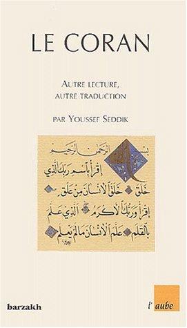 9782876787506: Le Coran : Autre lecture, autre traduction