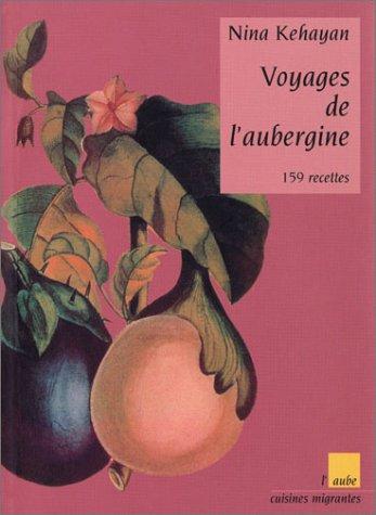 9782876787513: Voyages de l'aubergine