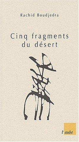9782876787551: Cinq fragments du désert