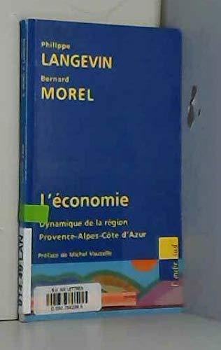 9782876788091: L'économie : Dynamique de la région Provence-Alpes-Côte d'Azur