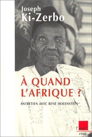 9782876788589: A quand l'Afrique ? Entretien avec René Holenstein