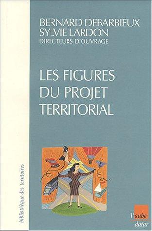 9782876789104: Les figures du projet territorial