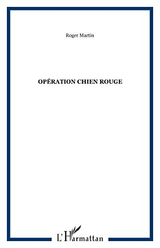 9782876790438: Operation Chien Rouge