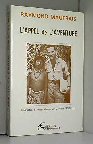 9782876790742: L'appel de l'aventure (French Edition)