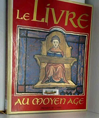 9782876820159: Le Livre au Moyen Age