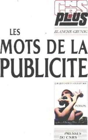 9782876820395: Les mots de la publicite: L'architecture du slogan (CNRS plus) (French Edition)