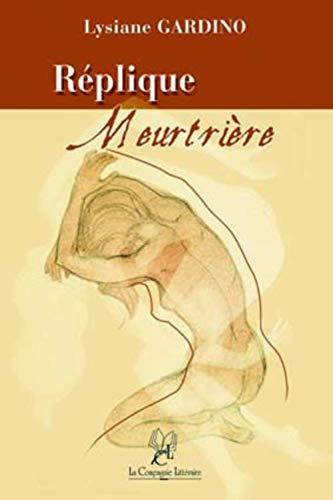 9782876830783: Replique Meurtriere